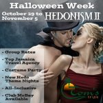 Halloween Week Hedonism