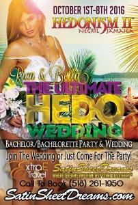 Ultimate Hedo Wedding