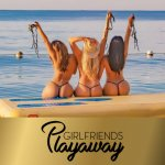 girlfriends-playaway