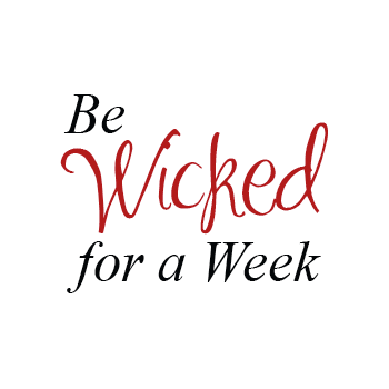 Be Wicked for a Week in 2018!