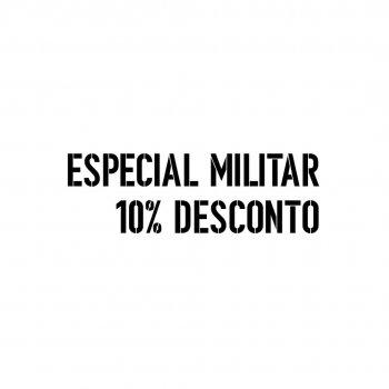 Especial militar 10% desconto