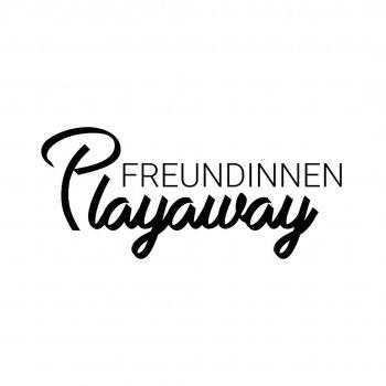 Freundinnen Playaway